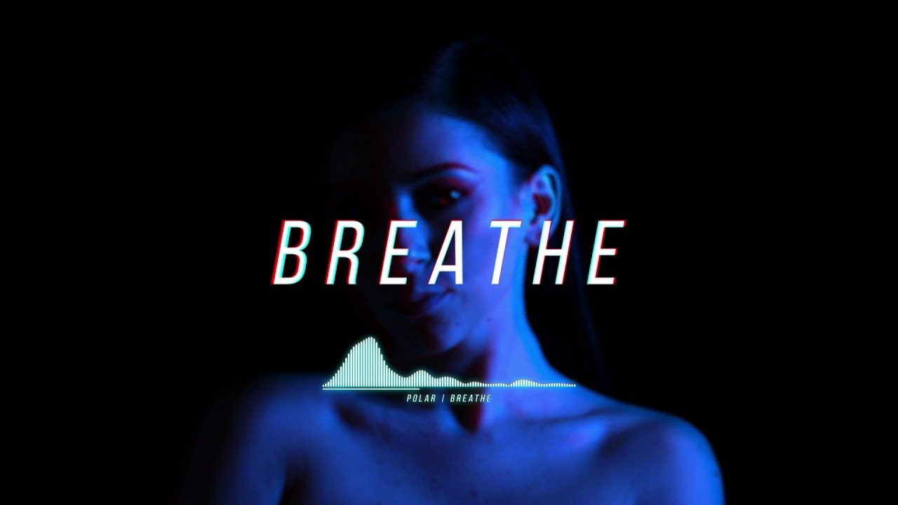 Download Polar - Breathe (Official Lyric Video)