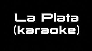 Juanes  La Plata ft Lalo Ebratt (karaoke)