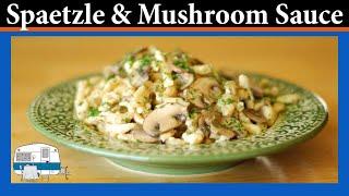 Spaetzle With Mushroom Herb Sauce - White Trash Cooking