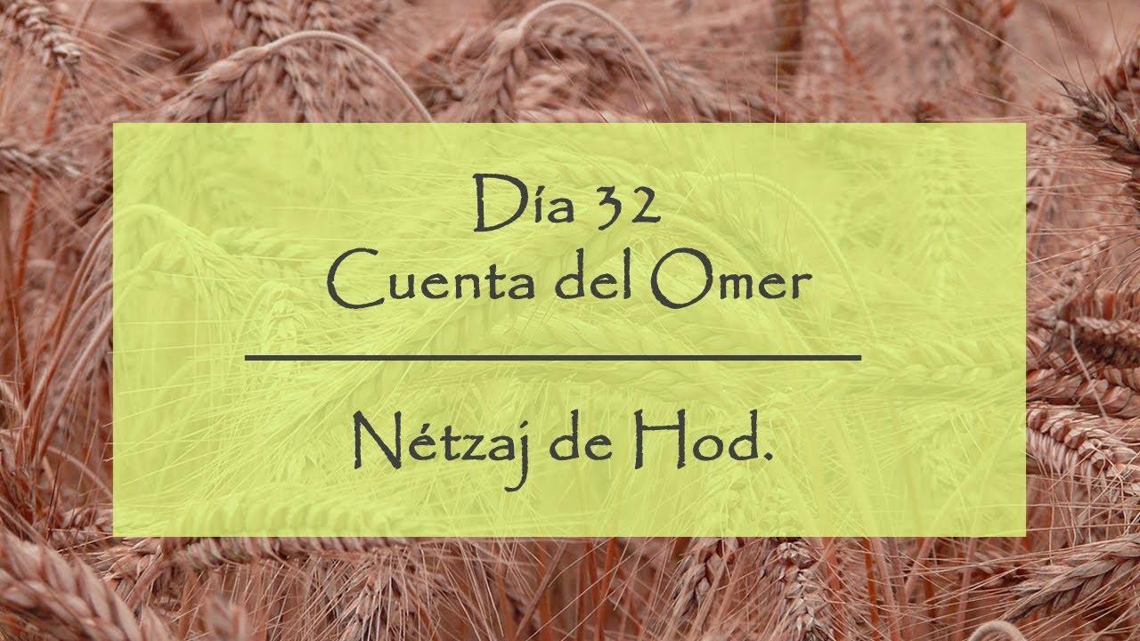 Día 32 del Conteo del Omer