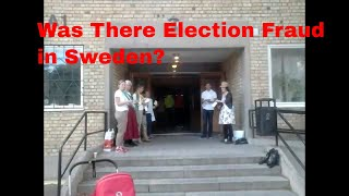 Was There Election Fraud in Sweden?