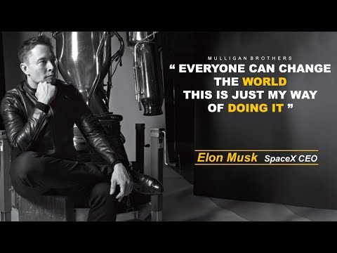 MOTIVATION – ELON MUSK [CHANGE THE WORLD]