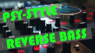 ** Psystyle & Reverse Bass Hardstyle ** 30Minute Mix **