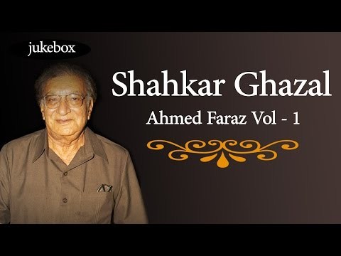Shahkar Ghazal Ahmed Faraz Vol - 1 | Non-Stop Hit Songs