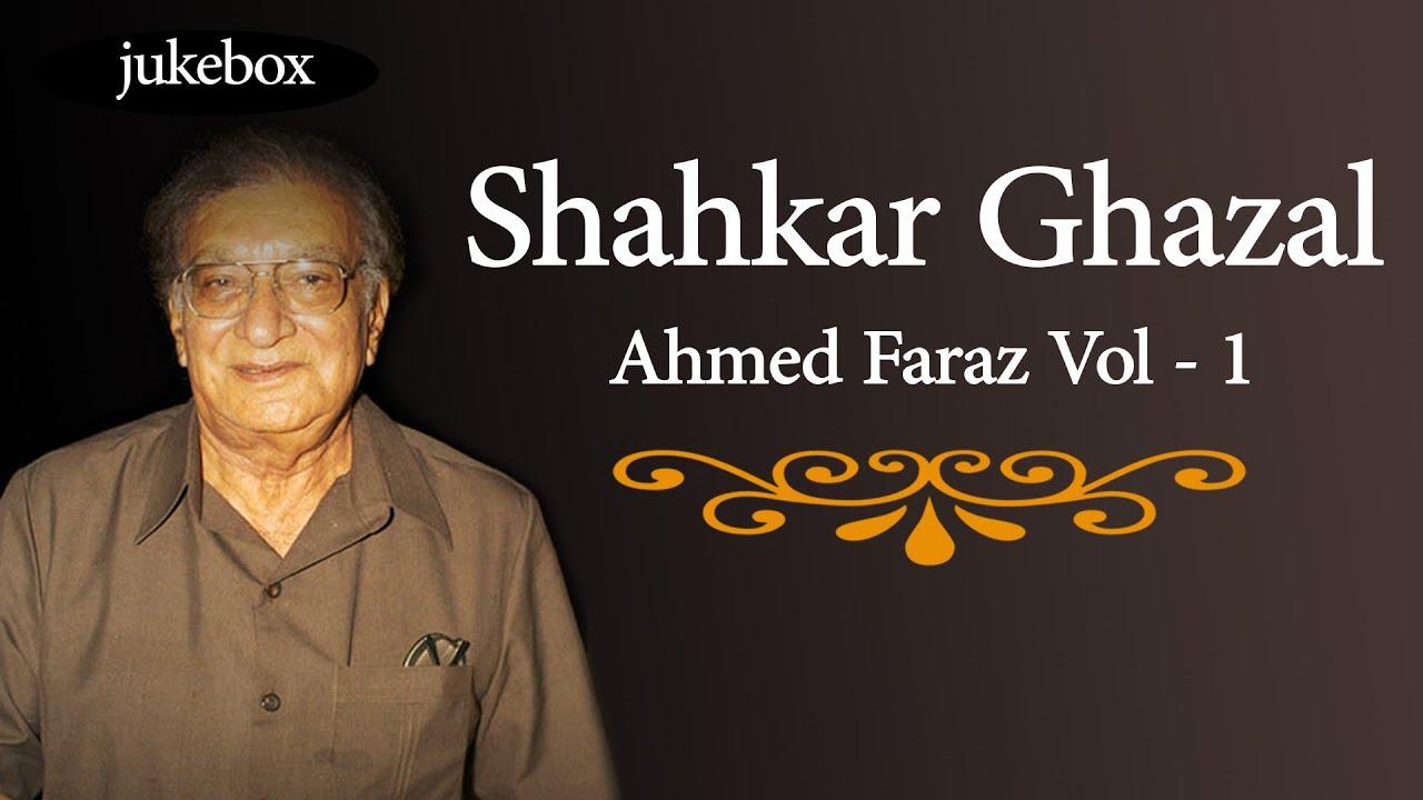 Shahkar Ghazal Ahmed Faraz Vol - 1 | Non-Stop Hit Songs