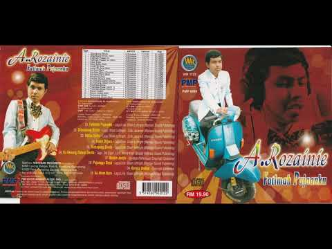 A.Rozainie 60an..Fatimah Pujaan ku - Album Penuh 10 Lagu (klon A.Ramlie)