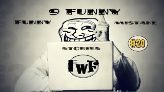 9 Funny Mistake Stories fwf #20