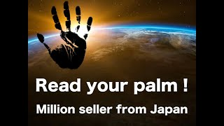 Read your palm ! - only 7 minutes lectured by Japanese Ninja