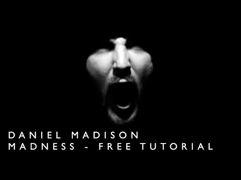 MADNESS - FREE TUTORIAL