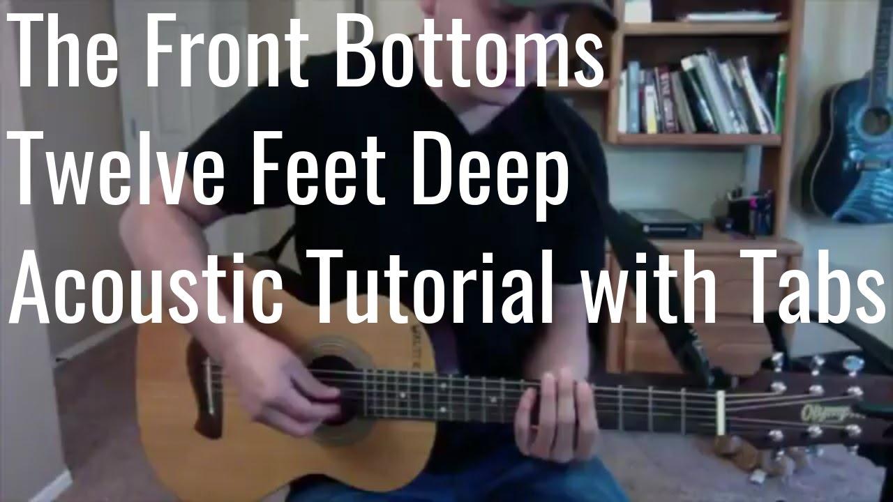 The Front Bottoms Twelve Feet Deep