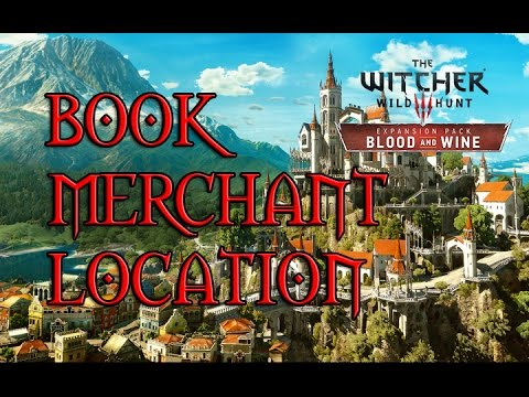 The witcher 3 blood and wine book merchant in toussaint youtube the witcher 3 blood and wine book merchant in toussaint solutioingenieria Image collections