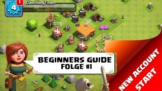 Beginner und Strategie Guide ➫ CLASH OF CLANS ➫ Let's Play COC ➫Deutsch/German HD