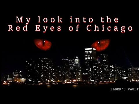 My Look Into The Red Eyes Of Chicago