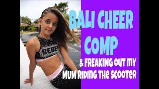BALI VLOG - Day 5 - Bali CHEER Comp + I FREAK my mum out riding the Scooter!
