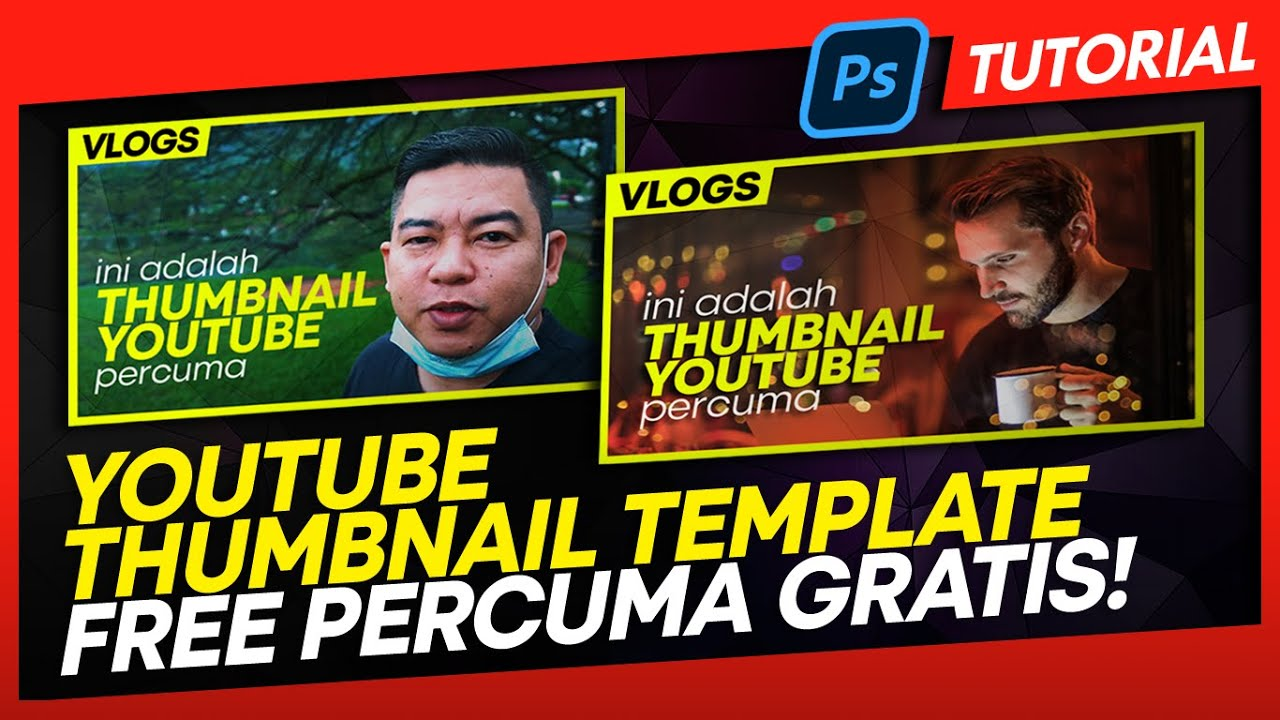 Free Youtube Thumbnail Template | How To Create Video Thumbnail With Photoshop