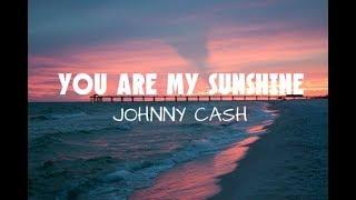 You Are My Sunshine - Johnny Cash (Sub. Español)