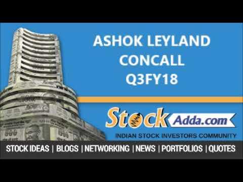 Ashok Leyland  Investors Concall - Q3FY18