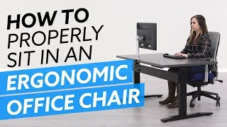 How-To Properly Sit Iฑ An Ergonomic Office Chair