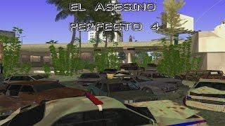 GTA SA El asesino perfecto 4 (Loquendo) Cap. 1: La jodida realidad