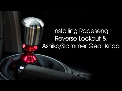 Installing Raceseng Reverse Lockout and Ashiko/Slammer Gear Knob