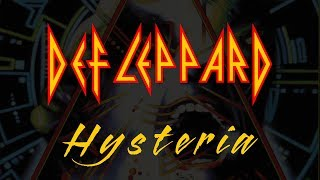 Def Leppard - Hysteria (Lyrics) Official Remaster