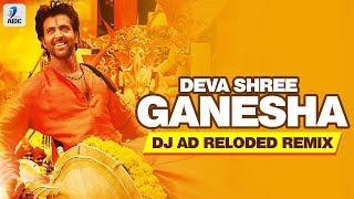 Deva Shree Ganesha Remix DJ AD Reloaded Mp3 Song Download