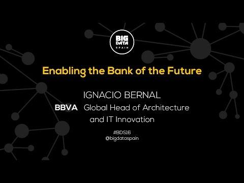 Enabling the Bank of the Future by Ignacio Bernal