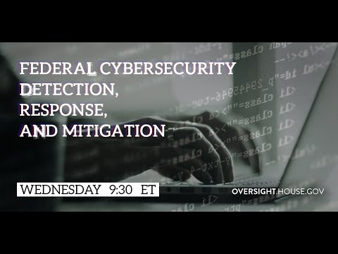 Federal Cybersecurity Detection, Response, and Mitigation