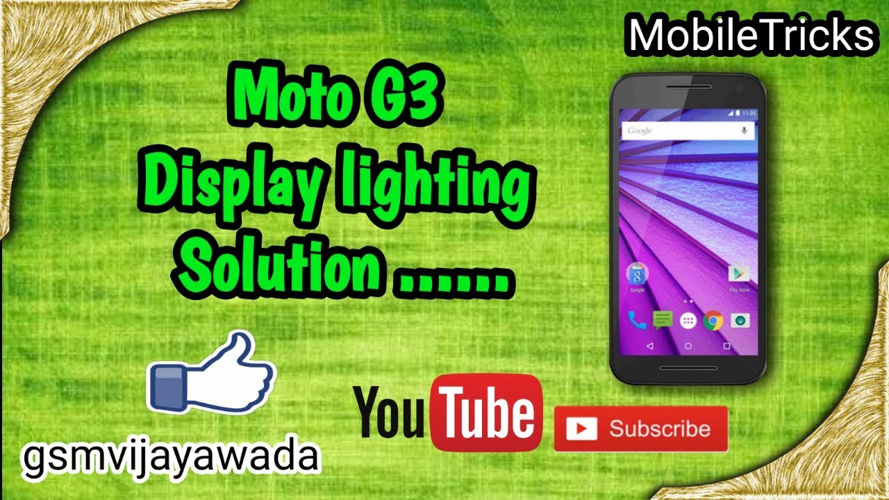 Motorola G3 Display Lighting Solution Youtube Moto G Circuit Diagram