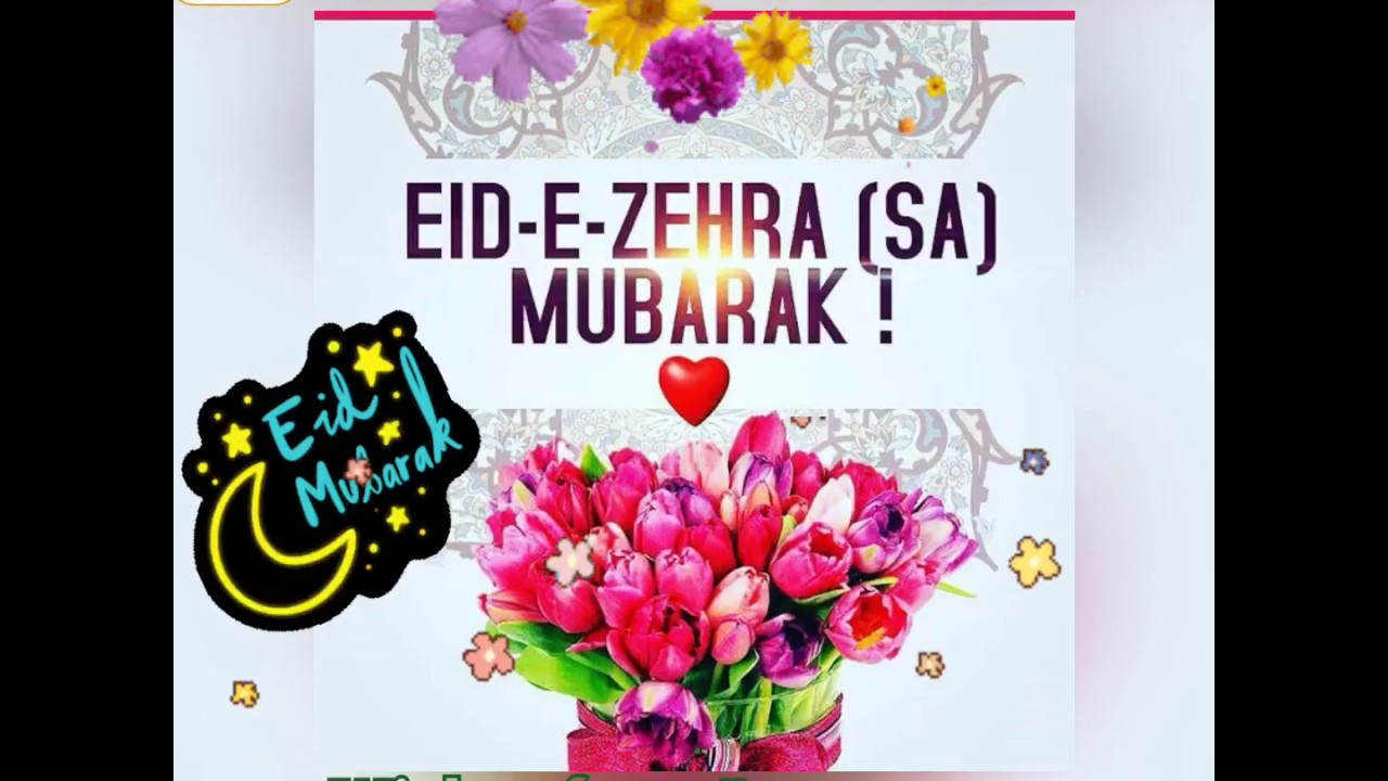 Eid e Zehra s.a Mubarak to all viewers | 2019 - YouTube