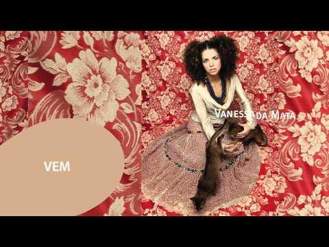 Клип Vanessa da Mata - Vem