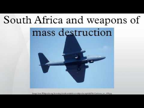 South Africa and weapons of mass destruction