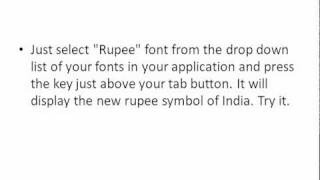 New Rupee Symbol of India - How to use in computers - Font