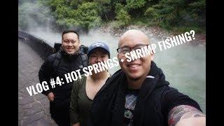 HOT SPRINGS AND SHRIMP FISHING IN TAIWAN