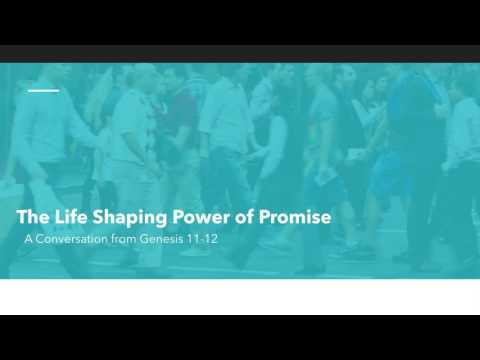 The Life Shaping Power of Promise
