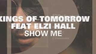 Kings Of Tomorrow - Show Me [Full Length] 2012