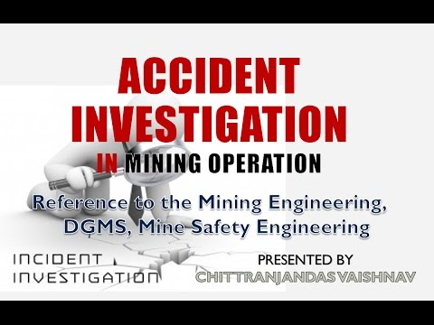 Accident Investigation in Mining Operation | DGMS Procedure