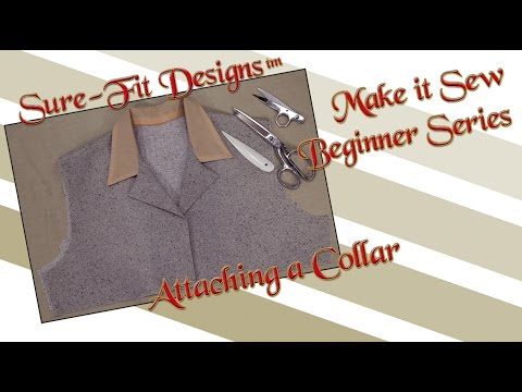 Tutorial 23 Beginning Sewing Series Make it Sew – How to sew Collars by Sure-Fit Designs™