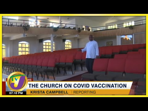 Churches to be Used as Vaccine Sites?   TVJ News - August 20 2021