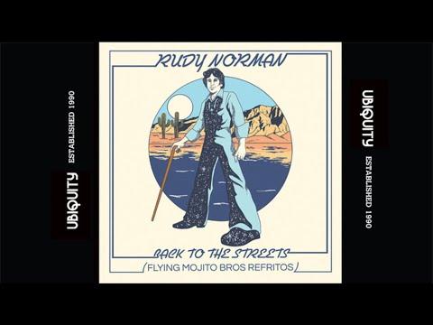 Rudy Norman - Back To The Streets (Flying Mojito Bros Refrito Radio Edit)