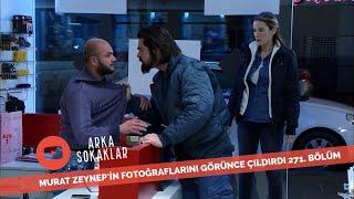 Murat Zeynepin Fotoğraflarını Orada Yakalarsa 271. Bölüm