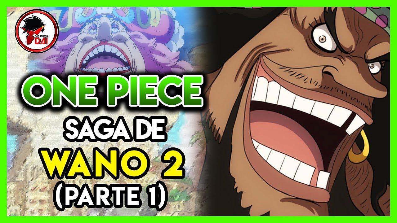 One Piece: Hablemos de la SAGA de WANO 【Acto 2】 (Parte 1)
