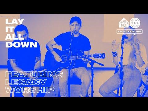 Lay It All Down (LIVE) Full Set | Prayer Room Legacy Nashville