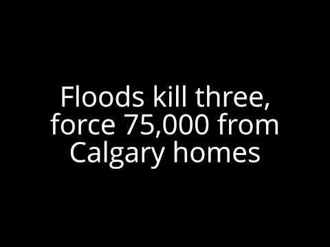 Floods kill three, force 75,000 from Calgary homes
