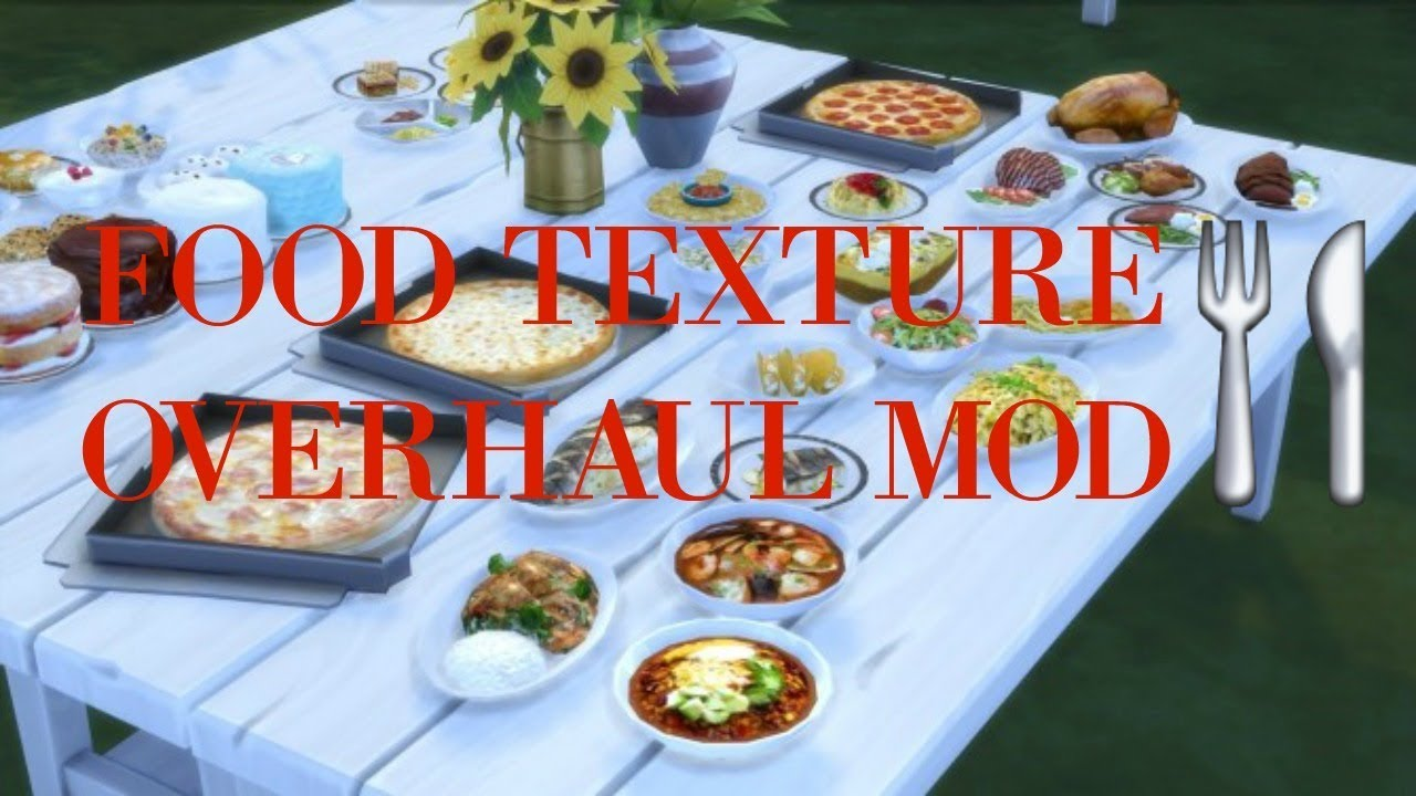Food Texture Overhaul By Yakfarm Mod Review The Sims 4 Youtube