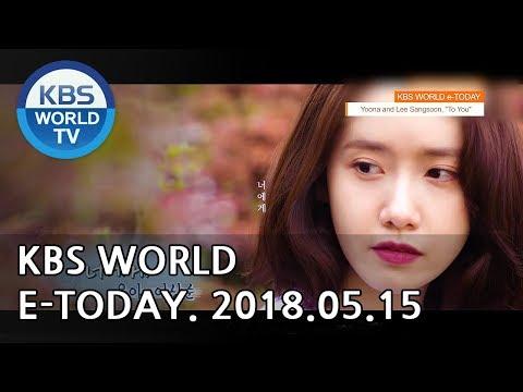 KBS WORLD e-TODAY [ENG/2018.05.15]