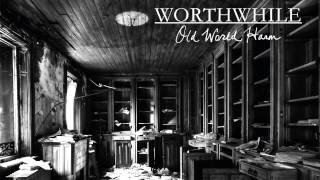 Worthwhile - A Requiem For The Sons Of Harmony