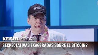 ¿Expectativas exageradas sobre el bitcóin? - Keiser Report en español (E1244)
