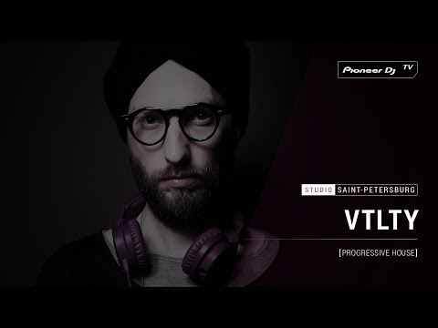 VTLTY [ Progressive house ] @ Pioneer DJ TV | Saint-Petersburg