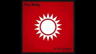 "Chris Webby feat. Merkules - ""In The Summer"" OFFICIAL VERSION"
